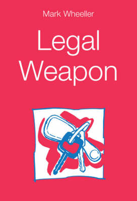 Legal Weapon (Paperback)