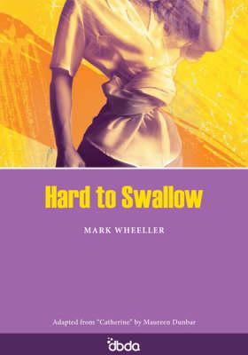 Hard to Swallow (Paperback)