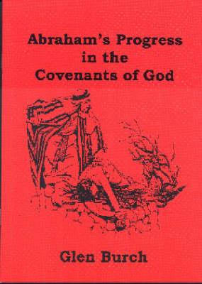 Abrahams's Progress in the Covenants of God (Paperback)
