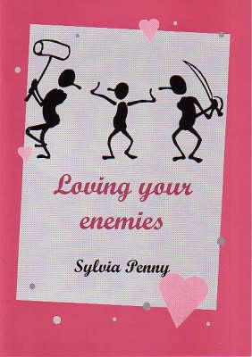 Loving Your Enemies (Paperback)