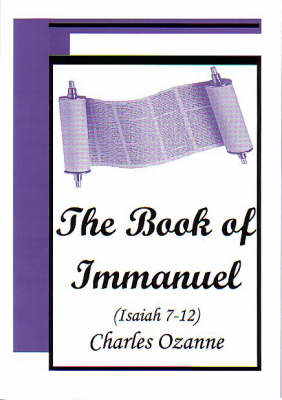 The Book of Immanuel: Isaiah 7-12 (Paperback)