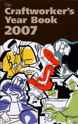 The Craftworker's Year Book 2007 (Paperback)