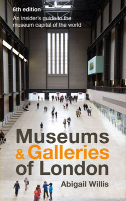 Museums & Galleries of London (Paperback)