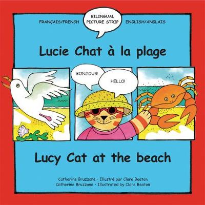 Lucy Cat at the Beach: Lucie Chat a La Plage - Lucy Cat S. 4 (Paperback)