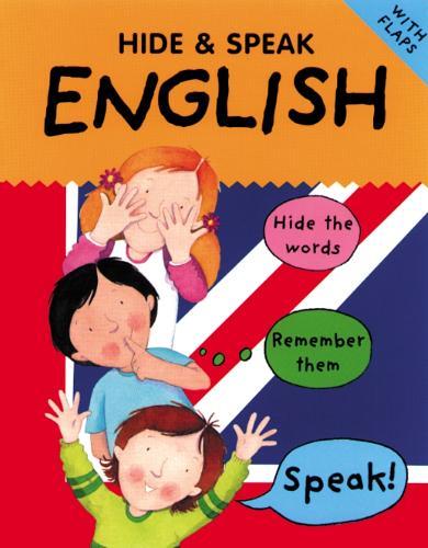 Hide & Speak English - Hide & Speak (Paperback)