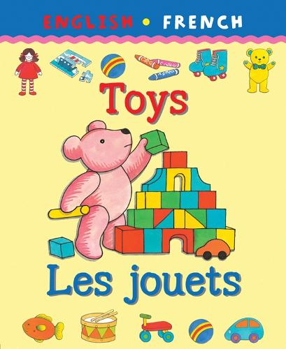 Toys/Les Jouets - Bilingual First Books (Paperback)