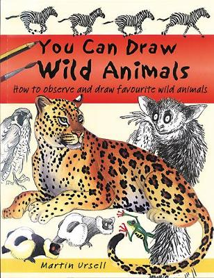 You Can Draw Wild Animals - You Can Draw (Paperback)