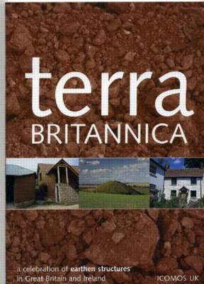 Terra Britannica: A Celebration of Earthen Structures in Great Britain and Ireland (Paperback)