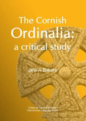 The Cornish Ordinalia: A Critical Study (Paperback)