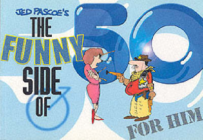 The Funny Side of 50s for Him (Paperback)