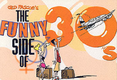 The Funny Side of 30s (Paperback)
