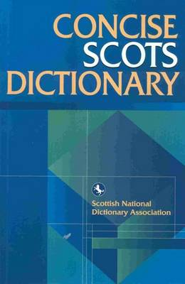 The Concise Scots Dictionary - Scots Language Dictionaries (Paperback)