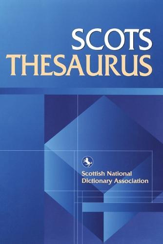 Scots Thesaurus - Scots Language Dictionaries (Paperback)