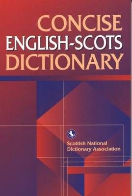 Concise English-Scots Dictionary - Scots Language Dictionaries (Paperback)