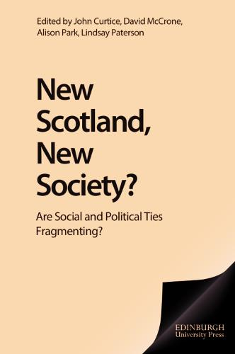 New Scotland, New Society?: Are Social and Political Ties Fragmenting? (Paperback)
