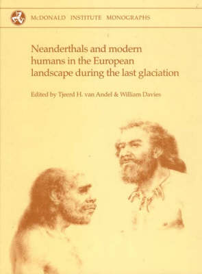 Neanderthals and Modern Humans in the European Landscape during the Last Glaciation: Archaeological results of The Stage 3 Project - MEDIEVAL CHURCH STUDIES (Hardback)