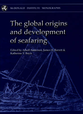 Global Origins and Development of Seafaring (Hardback)