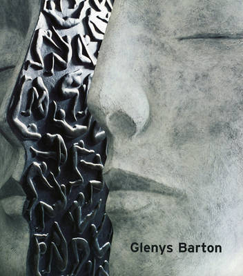Glenys Barton: New Sculptures and Works Used in the Film 'Enduring Love' (Paperback)