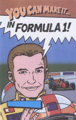 You Can Make it in Formula 1 (Paperback)