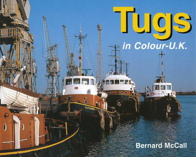 Tugs in Colour: UK (Hardback)