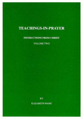 Teachings-in-prayer: Spiritual Nourishment v. 2 (Paperback)