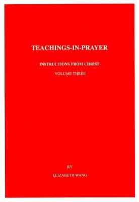 Teachings-in-prayer: Spiritual Work v. 3 (Paperback)