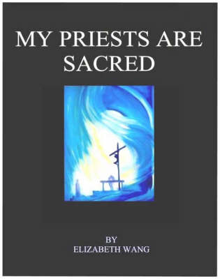 My Priests are Sacred (Paperback)