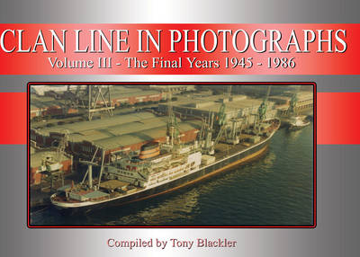 Clan Line in Photographs, Volume 3 (Paperback)
