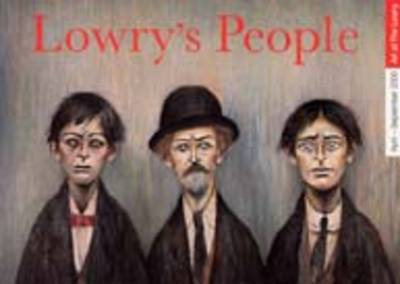 Lowry's People - Art of The Lowry S. (Paperback)