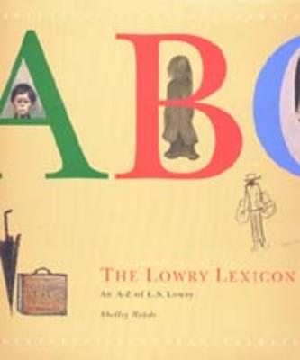 The Lowry Lexicon: An A-Z of L.S.Lowry (Hardback)