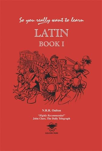 So You Really Want to Learn Latin Book I (Hardback)