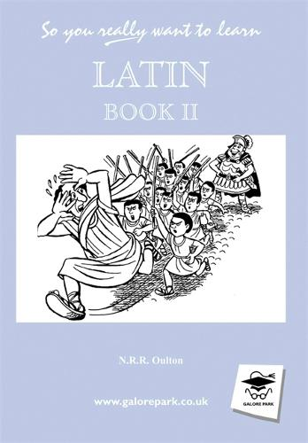 So You Really Want to Learn Latin Book II (Hardback)