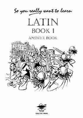 So You Really Want to Learn Latin Book I Answer Book (Paperback)
