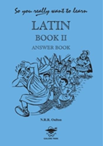 So You Really Want to Learn Latin Book II Answer Book (Paperback)