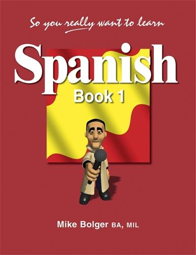 So You Really Want to Learn Spanish Book 1 (Paperback)