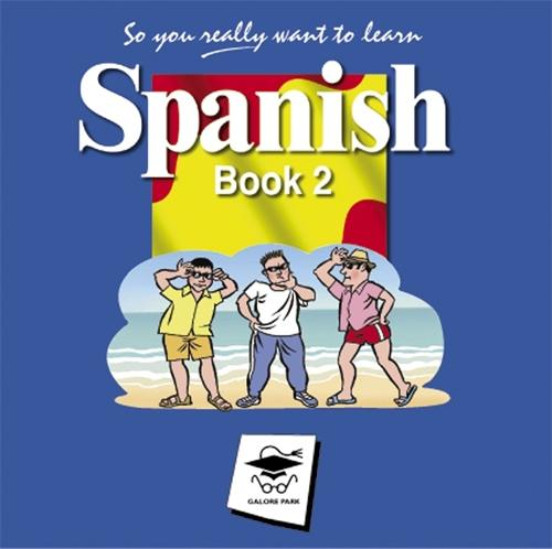 So You Really Want to Learn Spanish Book 2 Audio CD set (CD-Audio)