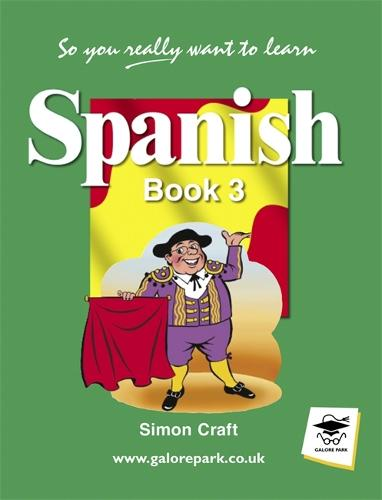 So You Really Want to Learn Spanish Book 3 (Paperback)