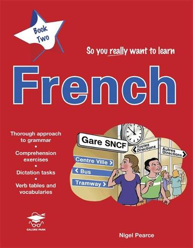 So You Really Want to Learn French Book 2 (Paperback)