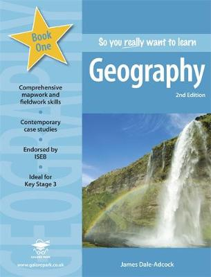 So You Really Want to Learn Geography Book 1: A Textbook for Key Stage 3 and Common Entrance (Paperback)