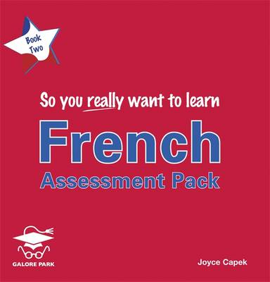 So You Really Want to Learn French Book 2: Assessment Pack - So You Really Want to Learn Bk. 2 (CD-Audio)