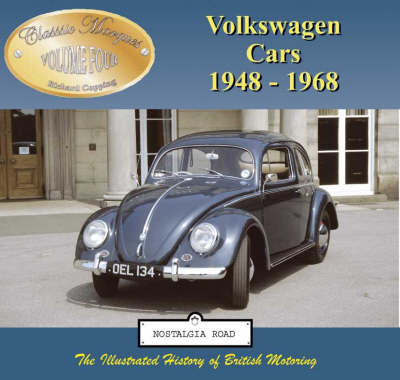 Volkswagen Cars 1948-1968 - Classic Marques v. 4 (Paperback)