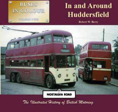 Buses in and Around Huddersfield - Buses in Colour v. 2 (Paperback)