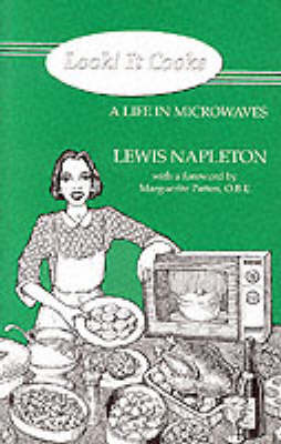Look! it Cooks: A Life in Microwaves (Paperback)
