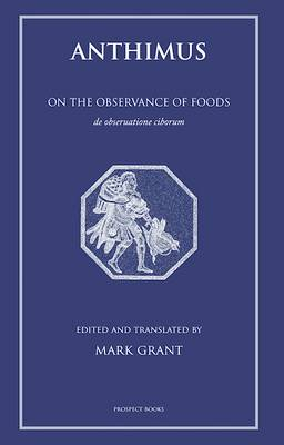 Anthimus: On the Observance of Foods (Paperback)