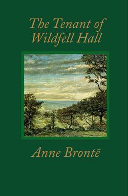 The Tenant of Wildfell Hall - Worth Literary Classics (Leather / fine binding)