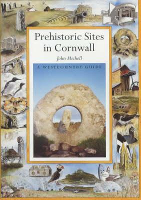 Prehistoric Sacred Sites of Cornwall (Paperback)