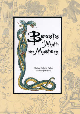 Beasts of Myth and Mystery (Paperback)
