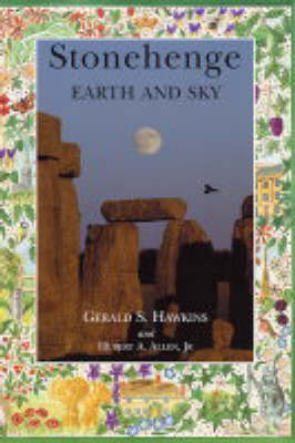 Stonehenge: Earth and Sky (Paperback)
