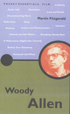 Woody Allen - Pocket Essentials: Film (Paperback)