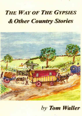 The Way of the Gypsies: And Other Country Stories (Paperback)